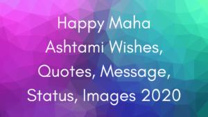 Happy Maha Ashtami Wishes, Quotes, Message, Status, Images 2020
