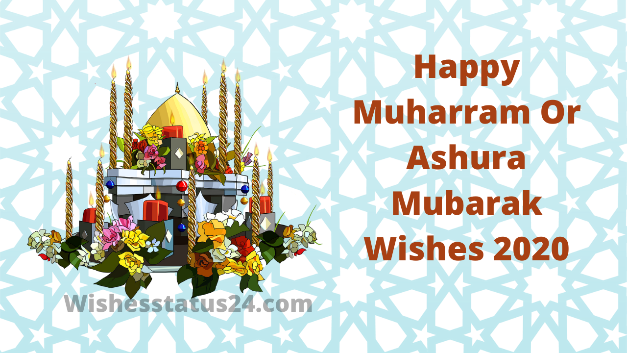Happy Muharram Or Ashura Mubarak Wishes