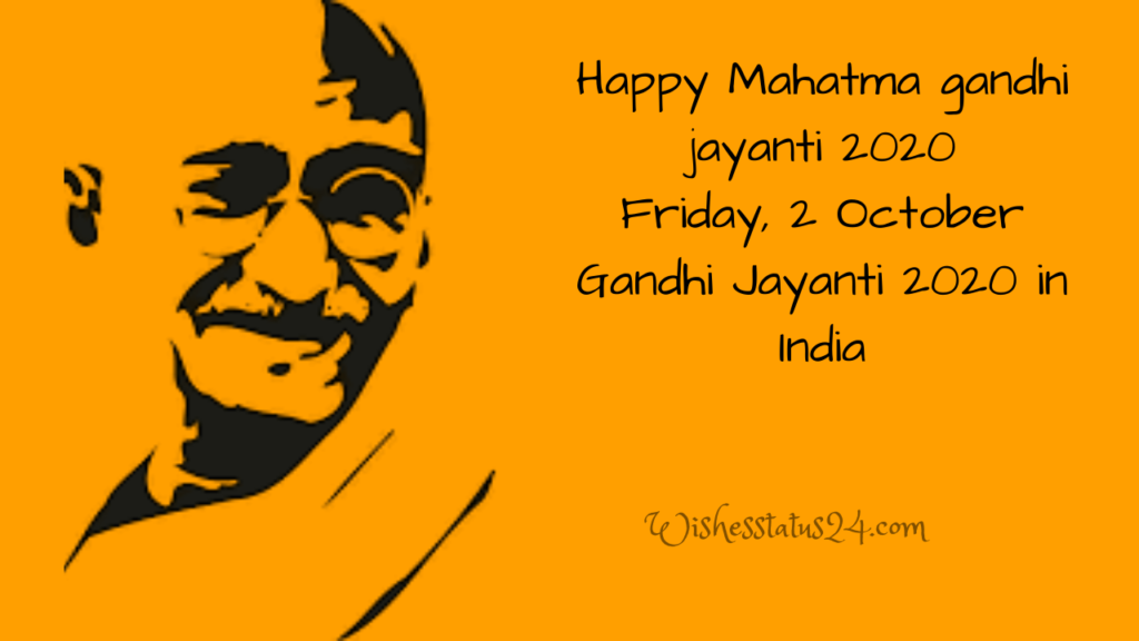 Mahatma Gandhi Best Wishes, Quotes, SMS, Images and Messages 2020