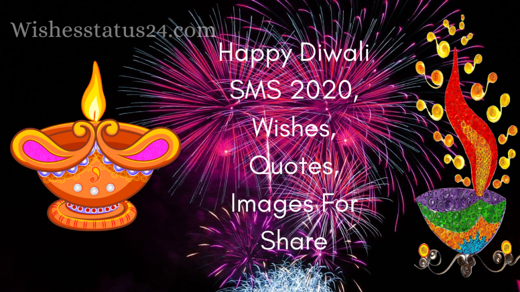Happy Diwali Wishes 2020, Quotes, Message, SMS For Family & Friends