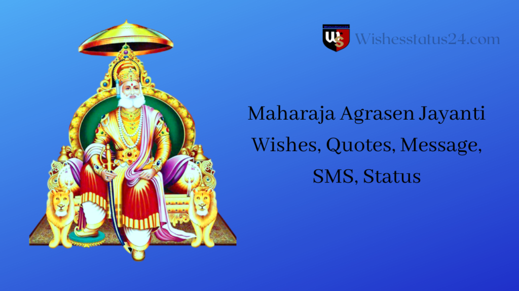 Maharaja Agrasen Jayanti Wishes, Quotes, Message, SMS, Status