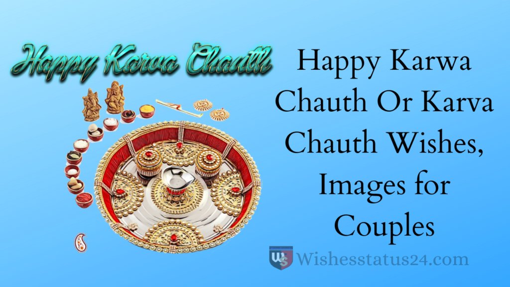 Happy Karwa Chauth Or Karva Chauth Wishes, Images for Couples