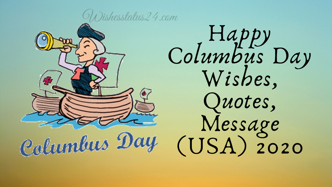 Happy Columbus Day Wishes, Quotes, Message (USA) 2020