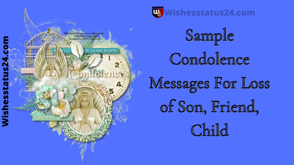 Famous Condolence Quotes, Message, SMS, Status On the death
