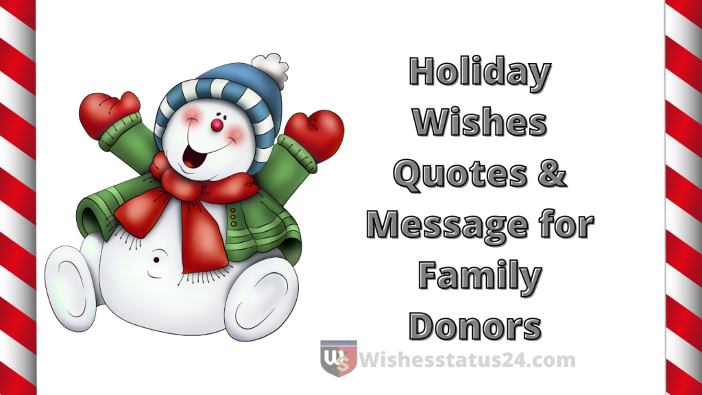 Holiday Wishes Quotes & Message for Family Donors