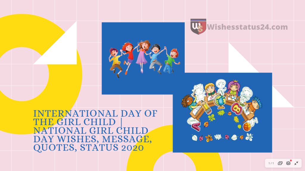 International Day of the Girl Child | National Girl Child Day wishes, Message, Quotes, Status 2020