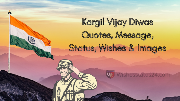 Kargil Vijay Diwas Quotes, Message, Status, Wishes & Images