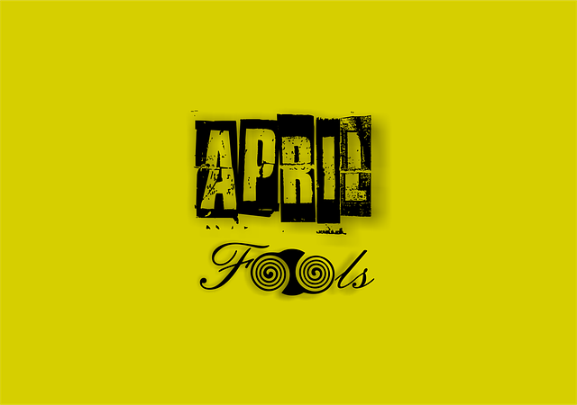 April Fool Messages, Quotes for Family & Friends
