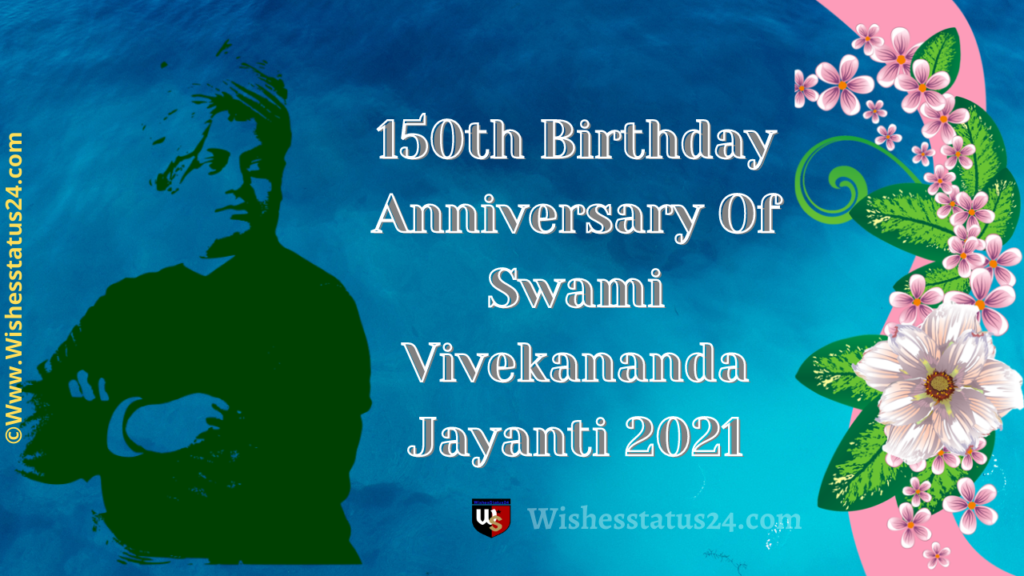 Swami Vivekananda Jayanti, Birthday Anniversary Quotes & Wishes