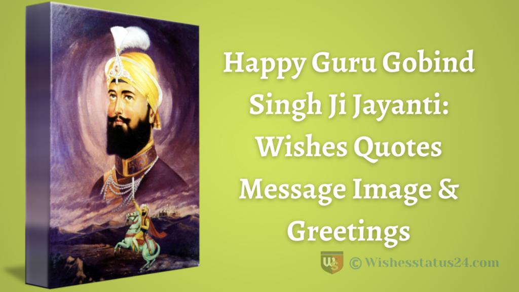 Guru Gobind Singh Birthday Wishes Quotes In Punjabi