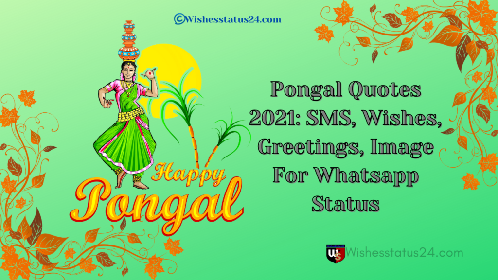 Pongal Quotes 2021: SMS, Wishes, Greetings, Image For Whatsapp Status