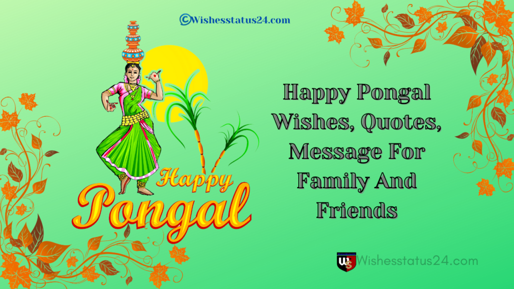 Happy Pongal Wishes, Quotes, Message For Family And Friends