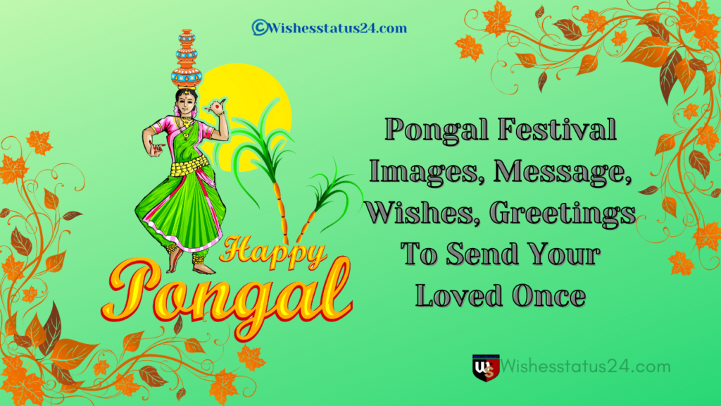 Pongal Festival Images, Message, Wishes, Greetings To Send Your Loved Once