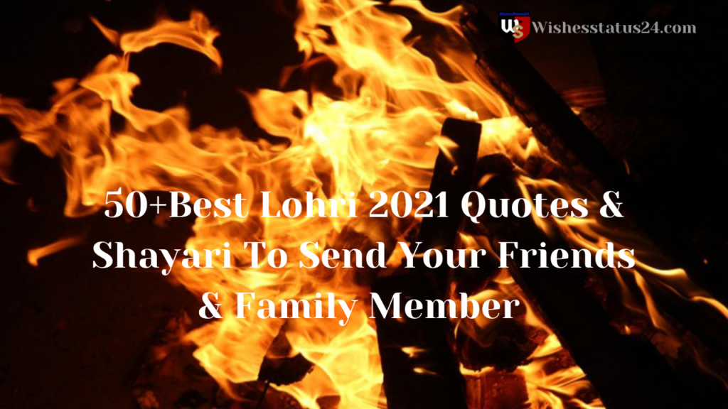50+Best Lohri 2021 Quotes & Shayari To Send Your Friends & Family Member