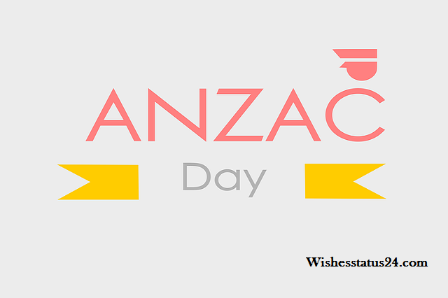 Anzac Day Thank You Messages, Wishes, And Quotes Share To Loved Once 2021