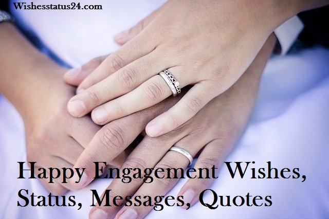 Engagement Wishes, Status, Messages, Quotes, Images, And Greetings