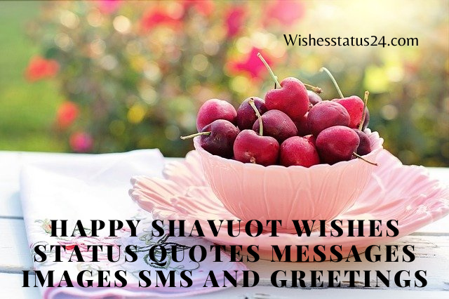 Happy Shavuot Wishes Status Quotes Messages Images SMS And Greetings