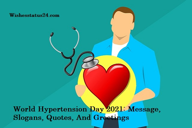 World Hypertension Day 2021: Message, Slogans, Quotes, And Greetings