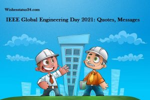 IEEE Global Engineering Day 2021: Quotes, Messages, Wishes