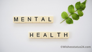 World Mental Health Day Quotes, Messages, Wishes, And Greetings